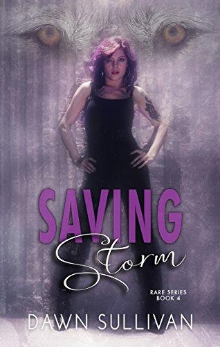 Saving Storm (RARE Book 4)