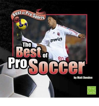 [(The Best of Pro Soccer )] [Author: Heather Adamson] [Aug-2009] ebook