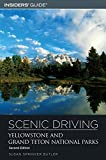 img - for Scenic Driving Yellowstone and Grand Teton National Parks, 2nd (Scenic Routes & Byways) by Susan Springer Butler (2006-06-01) book / textbook / text book