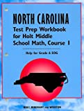 North Carolina Test Prep Workbook for Holt Middle School Math, Course 1, RINEHART AND WINSTON HOLT, 003031996X