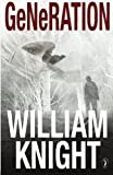 Generation, William Knight, 1468148583