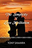 The Simplicity of Love Meditation