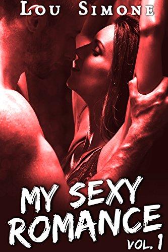 My Sexy Romance Livre 1 New Romance Erotique Bad Boy