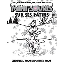 Mini-Souris : N° 7 - Sur ses patins