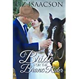 A Bride for the Bronc Rider (Brush Creek Brides Book 3)