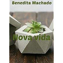 Nova vida (Portuguese Edition)
