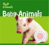 Pop and Touch Baby Animals, Piggy Toes Press, 1581176740