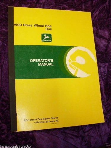 John Deere 9400 Press Wheel Hoe Drill OEM OEM Owners Manual ()