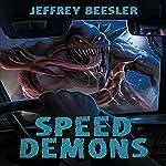 Speed Demons: Horrors of Helensview, Book 1 | Jeff Beesler