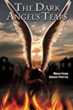 The Dark Angel's Tears, Marco Fosso and Antonio POLICRISI, 1291641009