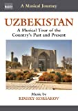 A Musical Journey - Uzbekistan: A Musical Tour of the Country's Past and Present