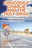 img - for Crocodile Charlie and The Holy Grail book / textbook / text book
