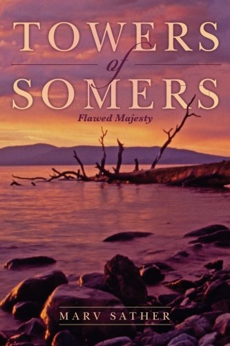 Towers of Somers: Flawed Majesty