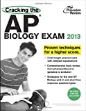 Cracking the AP Biology Exam, 2013 Edition (Revised), Princeton Review, 0307946339