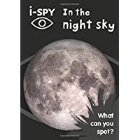 i-SPY In the night sky: What can you spot? (Collins Michelin i-SPY Guides)