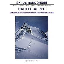 SKI DE RANDONNEE HAUTES ALPES ANCIENNE EDITION