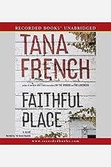 Faithful Place by Tana French (2010-07-13)