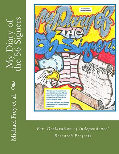 My Diary of the 56 Signers: The Declaration of Independence (56 Signers Of The Declaration Of Independence)
