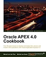 Oracle APEX 4.0 Cookbook Front Cover