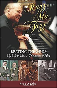 Book Razz Ma Tazz: BEATING THE OODS. My Life in Music, Television and Film