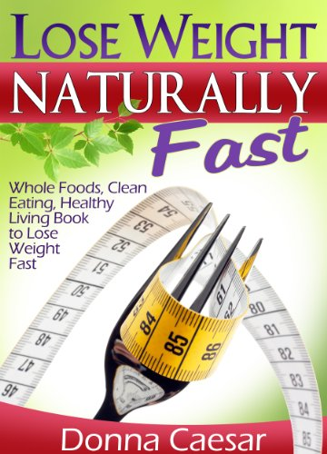 Lose Weight Naturally Fast Healthy ebook product image