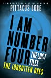 I Am Number Four: The Lost Files: The Forgotten Ones (Lorien Legacies: The Lost Files Book 6)