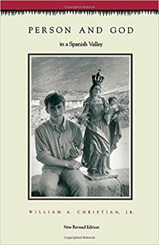 Person and God in a Spanish Valley by William A. Christian (1989-03-01)