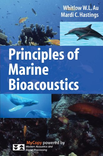 Principles of Marine Bioacoustics (Modern Acoustics and Signal Processing)