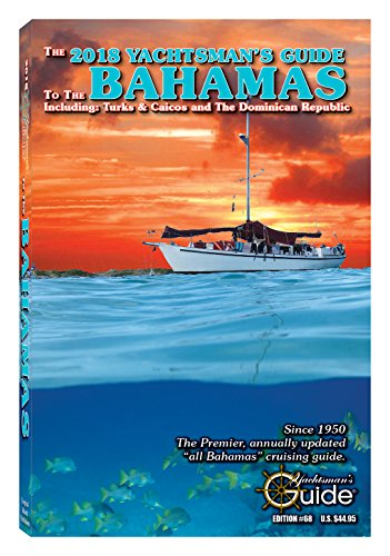 The 2018 Yachtsmansguide to the Bahamas
