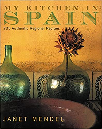 Book My Kitchen in Spain: 225 Authentic Regional Recipes