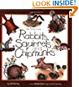 Rabbits, Squirrels and Chipmunks: Take-Along Guide (Take Along Guides)
