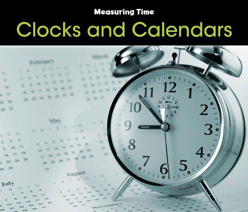 Clocks and Calendars (Measuring Time)