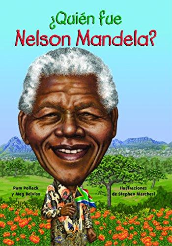 ¿Quién fue Nelson Mandela? (Quien Fue...? / Who Was...?) (Spanish Edition)