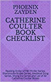 Catherine Coulter Book  Checklist: Reading Order of FBI Thriller Series, Sherbrooke Brides Series, Medieval Song Series, Viking Era Series and List of All Catherine Coulter Books