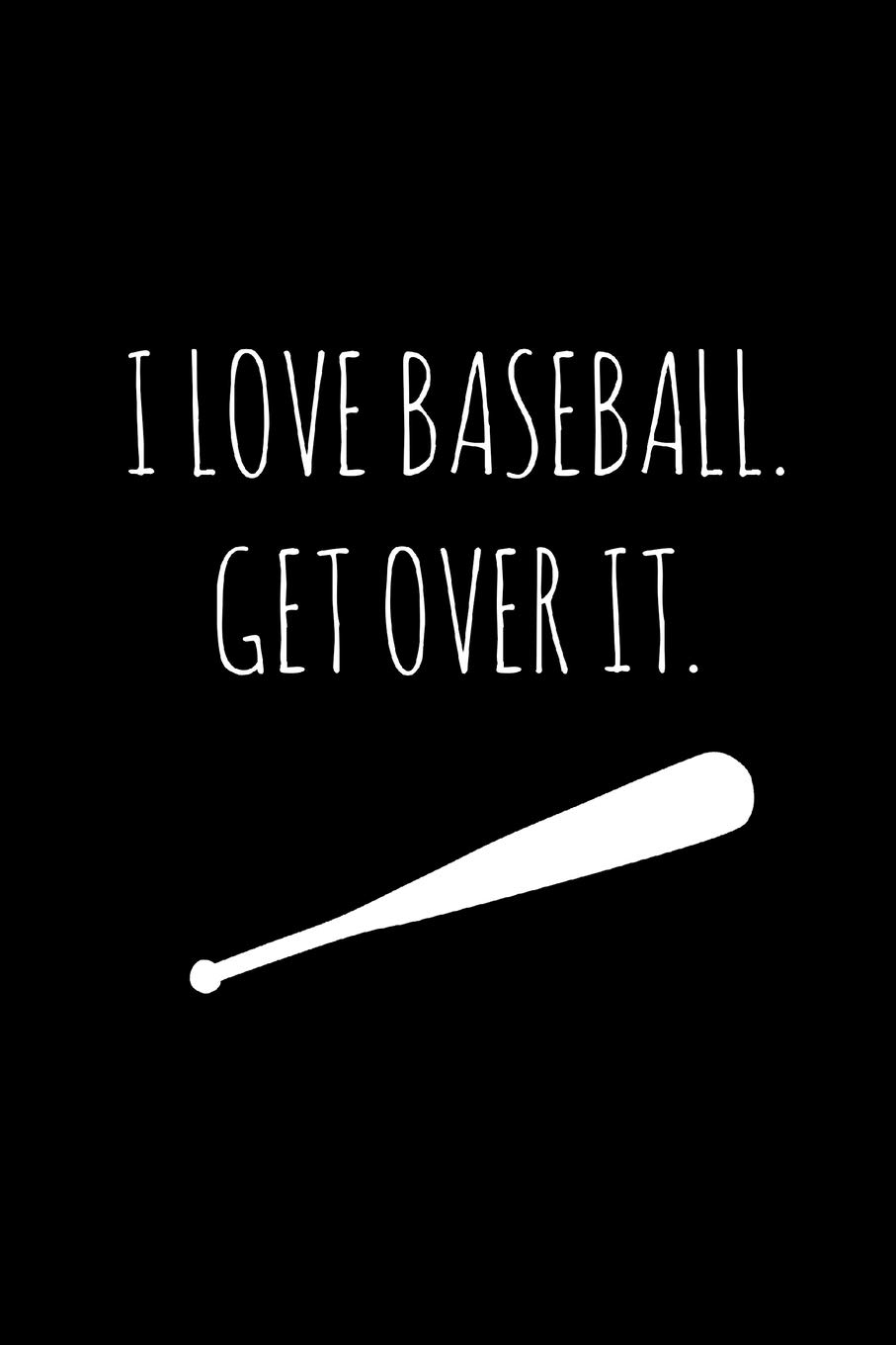 I Love Baseball Funny Gag Gifts For Baseball Lovers Birthday Christmas Valentine S Gift Idea For Baseball Players Small Lined Diary Publishing Lol Thingy 9781673822069 Amazon Com Books