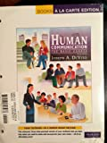 Human Communication : The Basic Course, Books a la Carte Plus MyCommunicationLab, DeVito, Joseph A., 0205827977