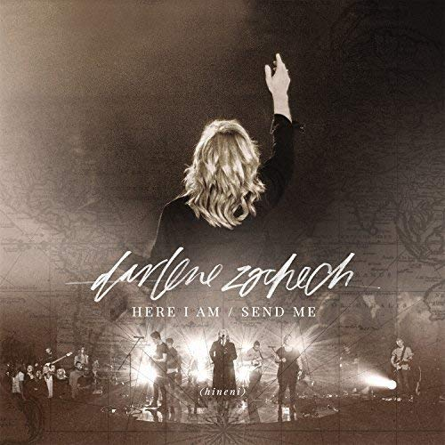 Here I Am Send Me (Live) (Best Of Darlene Zschech)