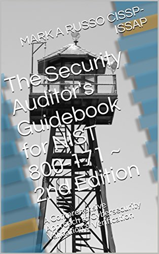 The Security Auditor's Guidebook for NIST 800-171 ~ 2nd Edition: A Comprehensive Approach to Cybersecurity Validation & Verification (English Edition)