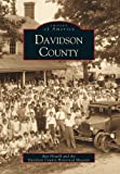 Davidson County, Ray Howell and Davidson County Historical Museum Staff, 0738506370