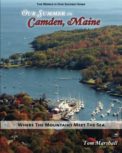Our Summer in Camden Maine: Where the Mountains Meet the Sea