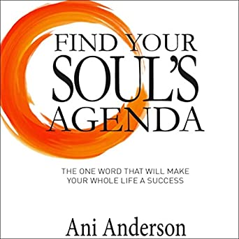 Amazon.com: Find Your Souls Agenda: The One Word That Will ...