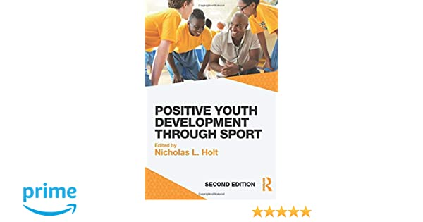 second edition Positive Youth Development through Sport