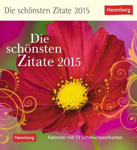 Die schönsten Zitate Postkartenkalender 2015: Kalender mit 53 Schmuckpostkarten