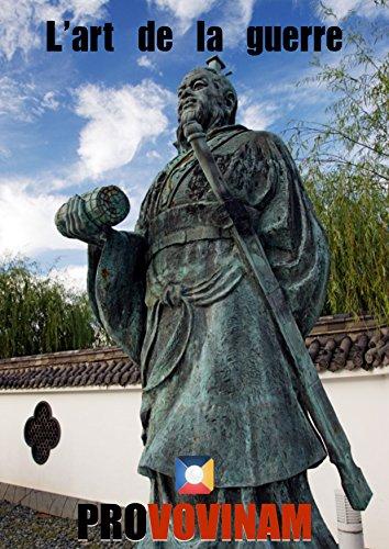 Sun Tzu - L'art de la Guerre (illustré) (French Edition)