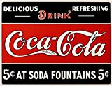 "COKE 5 cents at Fountain Tin Sign 16""W x 12.5""H , 16x13"