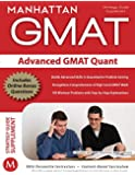 Advanced GMAT Quant (Manhattan Prep GMAT Strategy Guides)