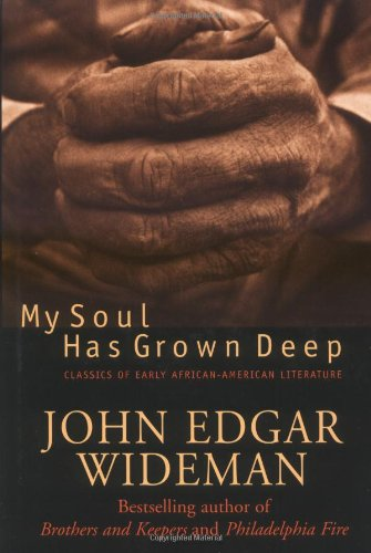 Search : My Soul Has Grown Deep: Classics Of Early African-american Literature