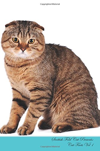 Scottish Fold Cat Presents:  Cat Facts Workbook. Scottish Fold Cat Presents Cat Facts Workbook with Self Therapy, Journalling, Productivity Tracker ... Includes: To Do Lists, Brainstorms. Volume 1