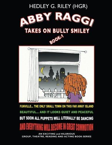 ABBY RAGGI Takes On BULLY SMILEY PDF