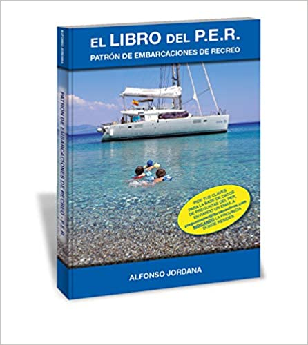 Livres Couvertures de El Libro Del P.E.R. Patrón De Embarcaciones De Recreo (Español) Tapa blanda – 14 enero 2019